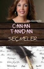 ∞CANAN TAN'DAN SEÇMELER∞ by desolatesmile