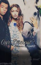 Our Dream by DemonicAngel1D