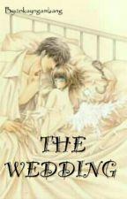 THE WEDDING (BoyXBoy) by glariouslady
