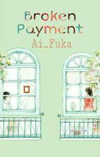 Broken Payment by Alphara