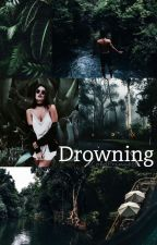 Drowning » by xColdPrincess
