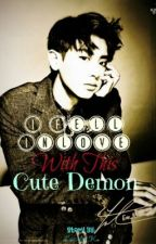 I Fell Inlove With This Cute Demon (Complete) by LeiMei_Ko
