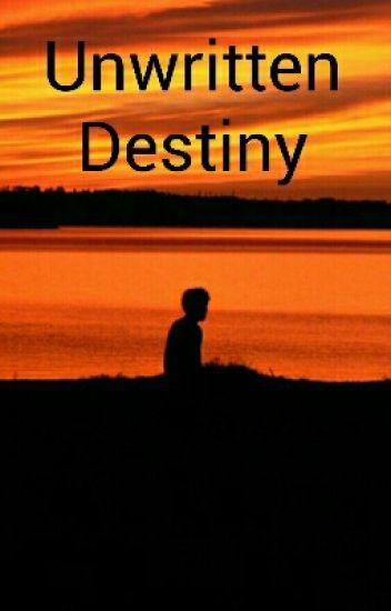 Unwritten Destiny (A Ponyboy Curtis Love Story)