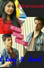 Manan FF:- Good Boy & Bad Boy by dramaqueen_Nila