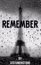Remember  by CestUneHistoire