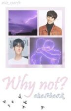 Why not? - ChanBaek  by alie_xperfx