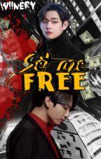 Set me Free [Vkook] by wiinery