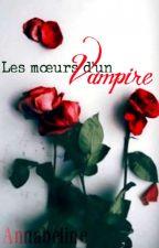 Les moeurs d'un vampire by Annabeline