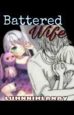 Battered Wife by luhnnihlanay