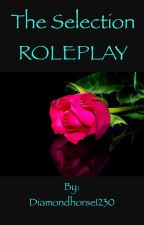 The Selection Roleplay||~Retired~|| by Diamond_Dynasty_