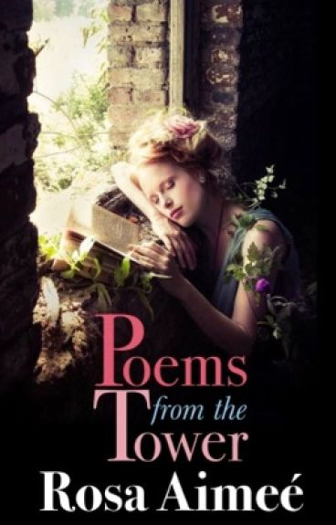 Poems from the Tower (WP Official Pocket Poetry List) by rosaimee