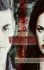 La Vampiresa  (Abraham y Tu) by Maira_Abrahamer