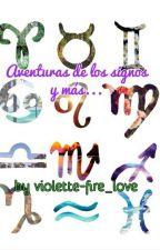 Aventuras de los signos y más.. by violette-fire_love