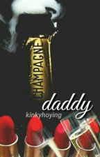 Champagne Daddy by kinkyhoying