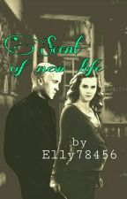 Scent of new life || Dramione by Elly78456