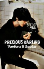 Precious Darling ( Yandere X Reader ) by Mik5080