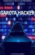 Garota Hacker by CynLopes