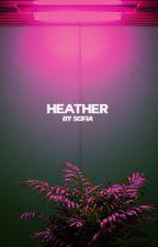 HEATHER by HVRLEYQUINNS