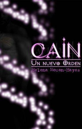 CAÍN - 3 primeros capítulos by HelenaMoranHayes