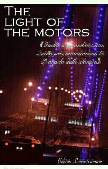 The Light Of The Motors