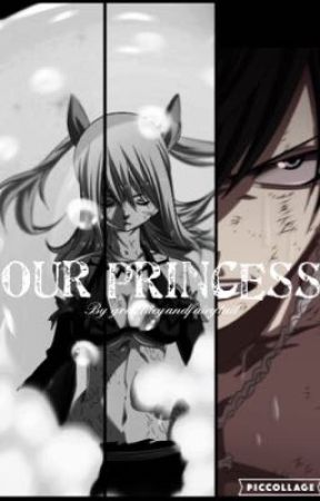 Our Princess by graylucyandfairytail