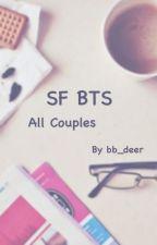 {SF/OS} BTS #ฟิคของเจี๊ยบ by bb_deer