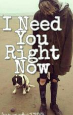 I need you right now |L.D by zuzka1708