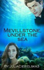 Mevillstone, Under the Sea by JuliaCiesielska3