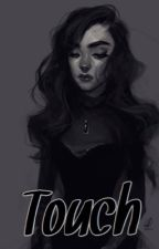 TOUCH | لَـمــسْ by rawan534