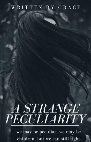 A strange peculiarity || Enoch O'Connor