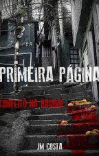 PRIMEIRA PÁGINA - Conflito na Baiana by JoseMauricioCosta