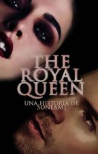 The Royal Queen [Elijah Mikaelson] by SoneaMJ