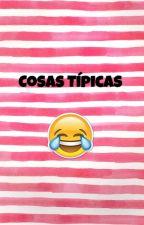 Tipico de todos. by CrisStories