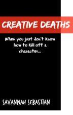 Creative Deaths (Help Book Series 1) by savansebastian