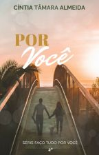 LOUCA  POR VOCÊ -2ºLIVRO by CintiaTamaraAlmeidad