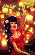 Me Enamore De Una Princesa (Adrienette) by luci_fans