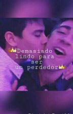 Demasiado Lindo Para Ser Un Perdedor||Divalejo. by Divalejoisreal301
