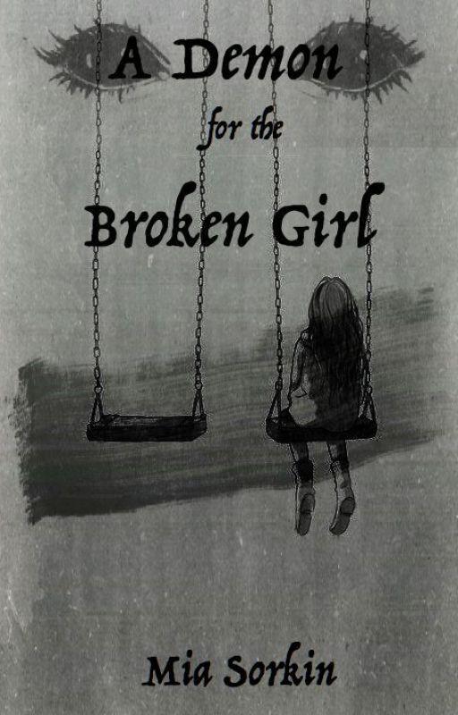 A Demon For The Broken Girl --- #JustWriteIt by miasorkin