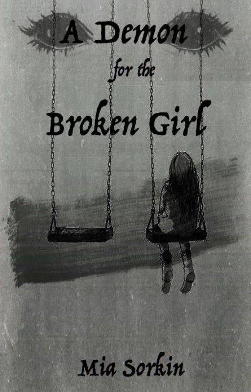 A Demon For The Broken Girl --- #JustWriteIt by miasorkin