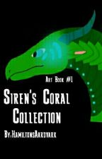 Siren's Coral Collection (Art Book #1)✨ by -Aary-