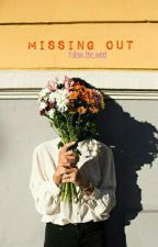 Missing Out by follow_the_wind