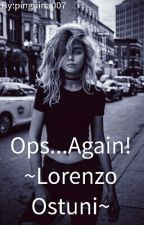 Ops...Angain!~Lorenzo Ostuni E Stefano Lepri~ by _A_Fangirl_