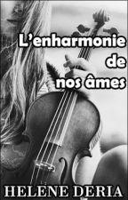 L'enharmonie de nos âmes by ReveuseDencre