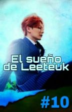 #10 El sueño de LeeTeuk (Adaptación-KangTeuk) by Eri614