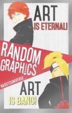 Random Graphics by NarutoUniverse_