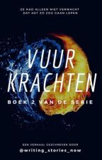 Vuurkrachten by writing_stories_now