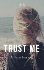Trust Me by Run-a-way