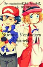 Nuestra Verdadera Historia (Amourshipping) by masterpro1234