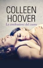 Le confessioni del cuore - Colleen Hoover by DemonsEverywhere