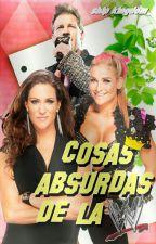 【Cosas absurdas de la WWE】 by Ship_Kingdom